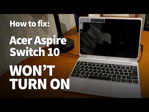 Acer Aspire Switch Wont Turn On