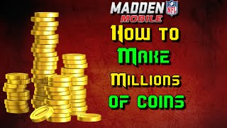 Madden Mobile 16! - HOW TO MAKE MILLIONS OF COINS!! - NO HACKS! - BEST METHOD!