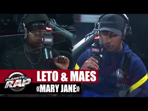 Youtube: [EXCLU] Leto feat. Maes«Mary Jane» #PlanèteRap