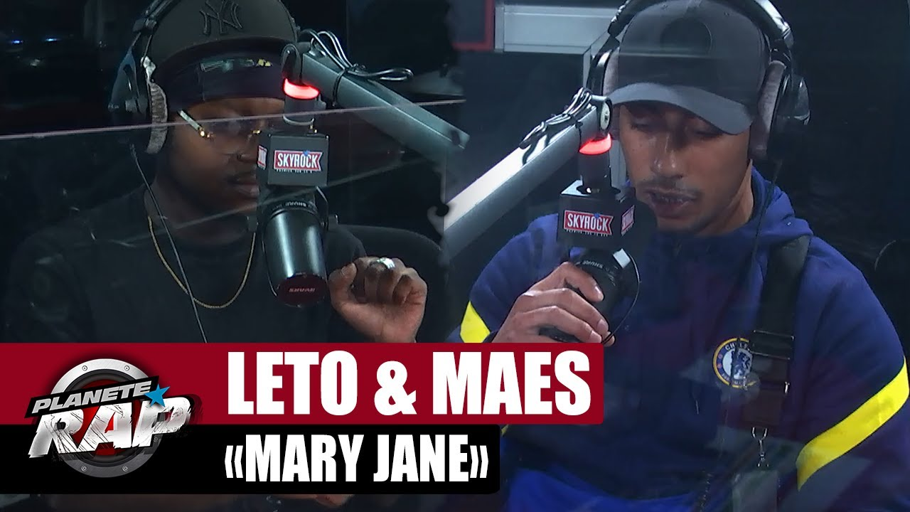 """Download [EXCLU] Leto feat. Maes """"Mary Jane"""" #PlanèteRap"""