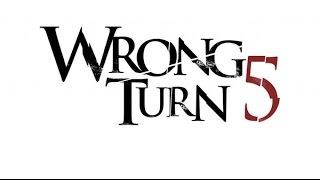 Wrong Turn 5|Самый эпический трейлер|