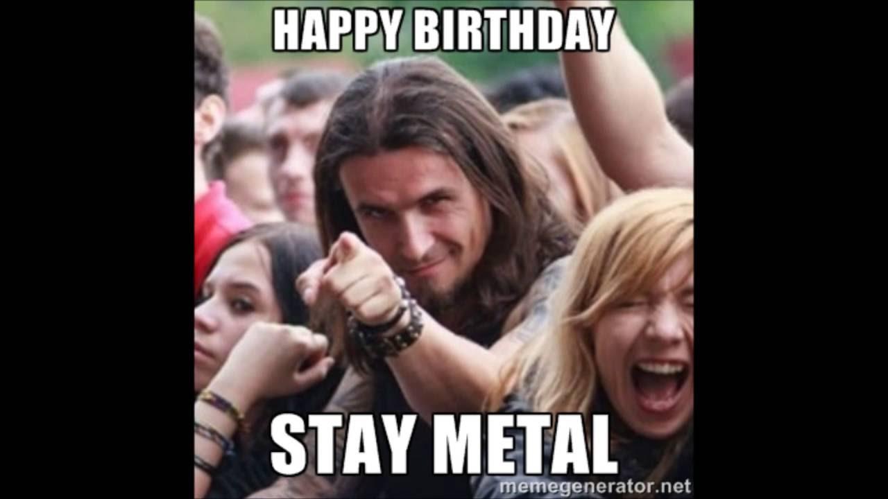 Happy Metal Birthday Youtube
