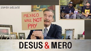 Vicente Fox Torches Donald Trump