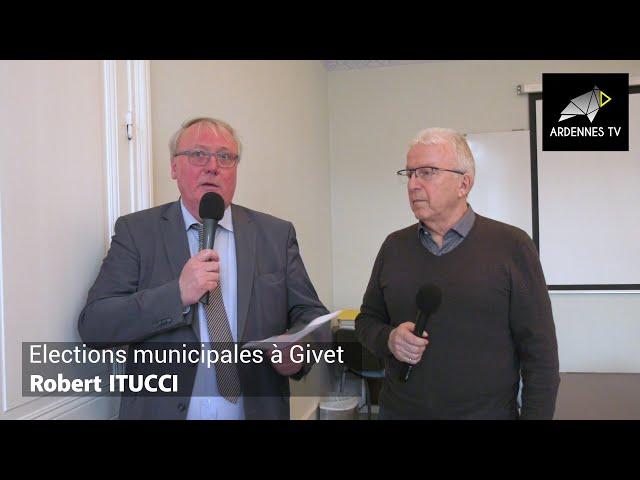 ÉLECTIONS MUNICIPALES 2020 À GIVET - Robert ITUCCI