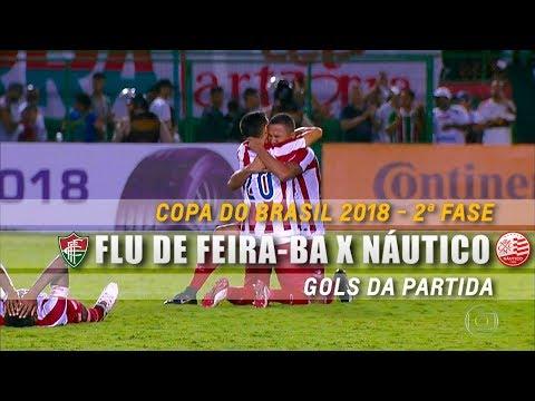 HD⁶⁰ | Gol: Fluminense de Feira-BA 0 x 1 Náutico-PE - Copa do Brasil 2018