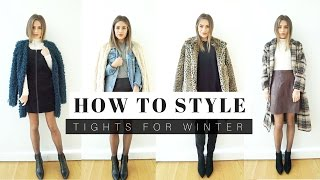 How To Style: Tights For Winter + LOOK BOOK