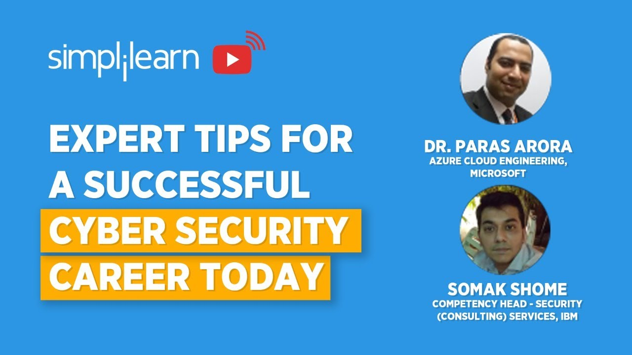 Expert Tips For A Successful Cyber Security Career Today