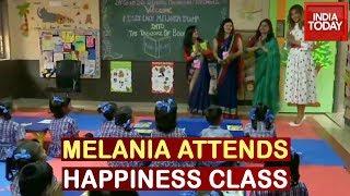 Melania Trump Attends Happiness Class At Delhi Govt School