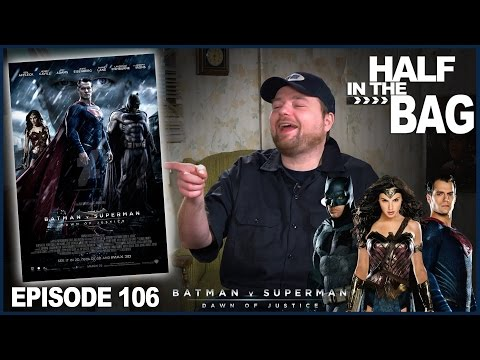Half in the Bag v Batman v Superman - episode 106