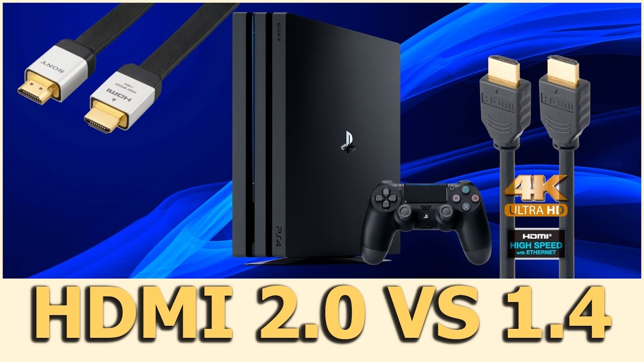 Hdmi 2 0 Vs Hdmi 1 4 No Ps4 Pro Cdc E44 Youtube