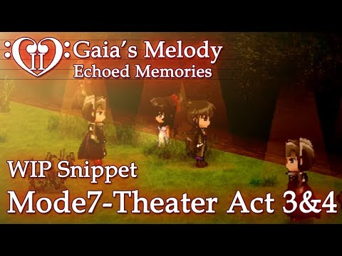 Gaia's Melody EM2 WIP Snippet - MODE7-THEATER ACT 3 & 4 [Voiced] (RPG Maker MV) SPOILERS