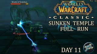 Sunken Temple Full Run | WoW Classic Gameplay | Priest Day 11 Leveling