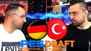 ALMANYALI ÖZ KARDEŞİM VS TÜRKİYELİ BEN ! PESDRAFT PES 2019 !