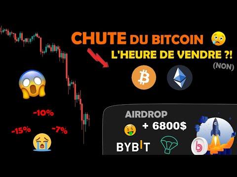 BITCOIN 😰 NOUVELLE CHUTE 😭 + ETH / BYBIT 🤑 AIRDROP 6800$ GRATUITS 🥳 !!! analyse crypto monnaie fr