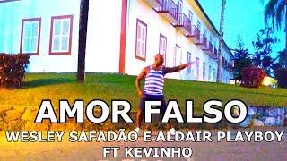Baixar Amor Falso - Wesley Safadão e Aldair Playboy ft. Kevinho - Coreografia - Luciano Dutra