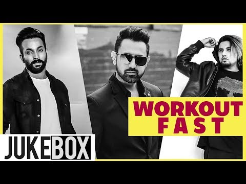Workout Fast | Video Jukebox | Gippy Grewal | Dilpreet Dhillon |A-Kay| Latest Songs 2019