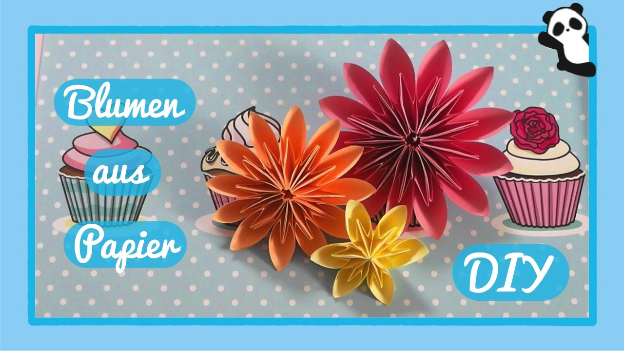 Blumen aus Papier  DIY - YouTube