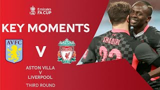 Aston Villa v Liverpool | Key Moments | Third Round | Emirates FA Cup 2020-21