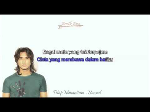 Tetap Menantimu Nomad Minus One [ Karaoke ] + Lyrics