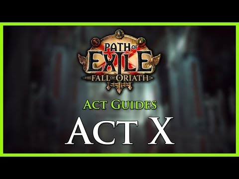 Path of Exile: Act & Leveling Guides - Act X