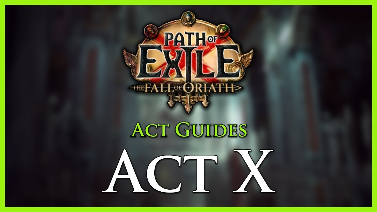 Act 10 Leveling Guide – POELab