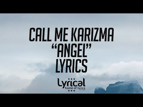 Call Me Karizma - Angel Lyrics