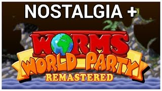 Nostalgia + Worms World Party Remastered