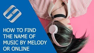 Download How to Find the Name of a Music Track by Melody or Online, for PC, Android or iOS Phone 🎵💻📱 Mp3 and Videos