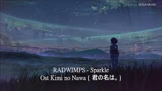 Sparkle - RADWIMPS Ost Kimi no Nawa [君の名は。] Lirik dan Terjemahan