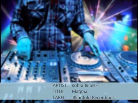 Kohra & SHFT - Magma