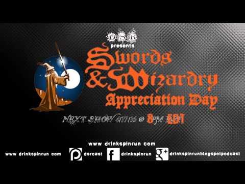 Drink Spin Run Swords & Wizardry Appreciation Day 2016 Coverage Part A