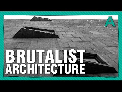 The Case For Brutalist Architecture | ARTiculations