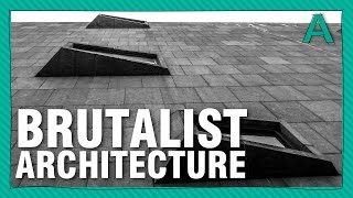 Brutalist Architecture Buildings And Structures