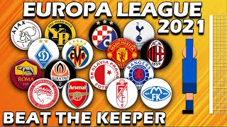 Beat The Keeper ⚽ Europa League 2021 Round of 16 to Final