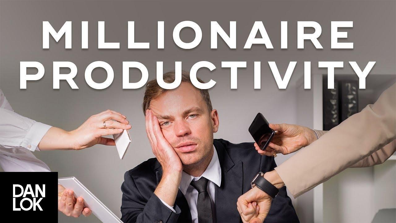 Productive Habits Of Millionaires Millionaire Productivity Habits Ep 12