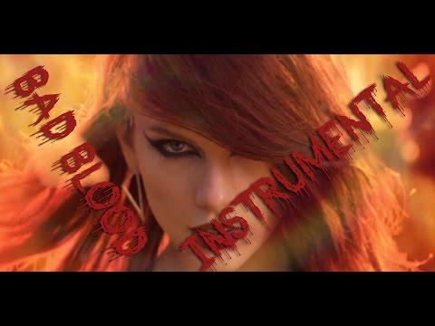 Taylor Swift - Bad Blood [Instrumental] + DL