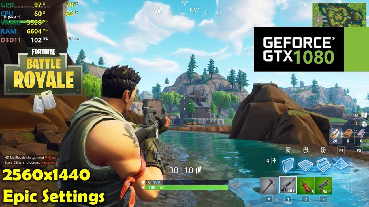 GTX 1080 | Fortnite - 1440p Epic Settings