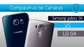 Comparativa Cámaras LG G4 VS Samsung Galaxy S6