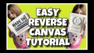 EASY Reverse Canvas Tutorial | Great for Beginners!