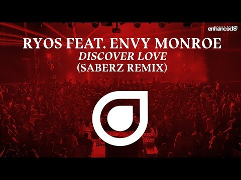 Ryos feat. Envy Monroe - Discover Love (SaberZ Remix) [OUT NOW]