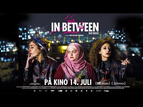 In Between - offisiell trailer