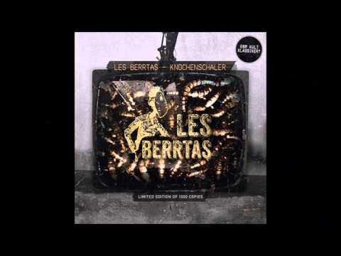 "LES BERRTAS - ""Der Knochenschäler"" (Live, 1993)."