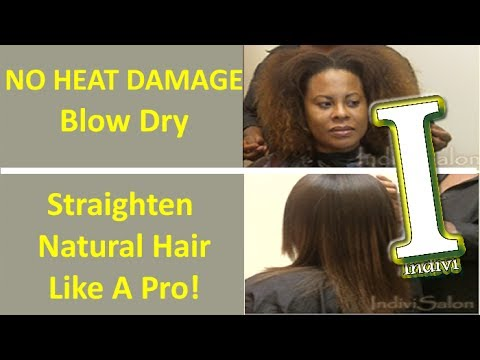 how to blow dry natural hair straight no heat damage