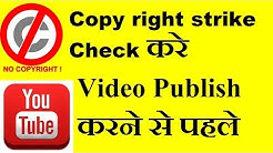 How to check copyright before publish Videos