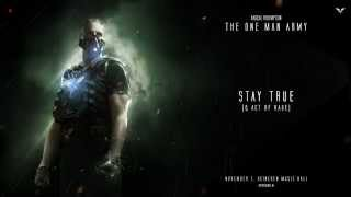 Radical Redemption & Act of Rage - Stay True (HQ Official)