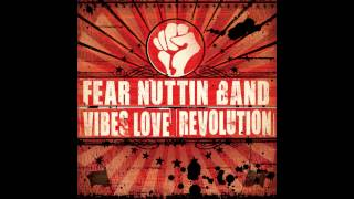 Fear Nuttin Band - Herbalize The Nation
