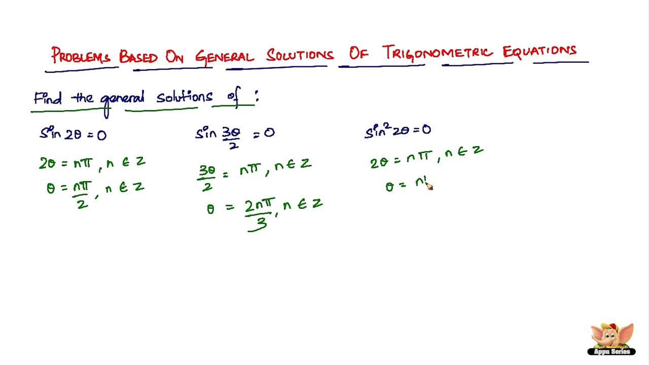 How to solve problems based on general solutions of trigonometric ...