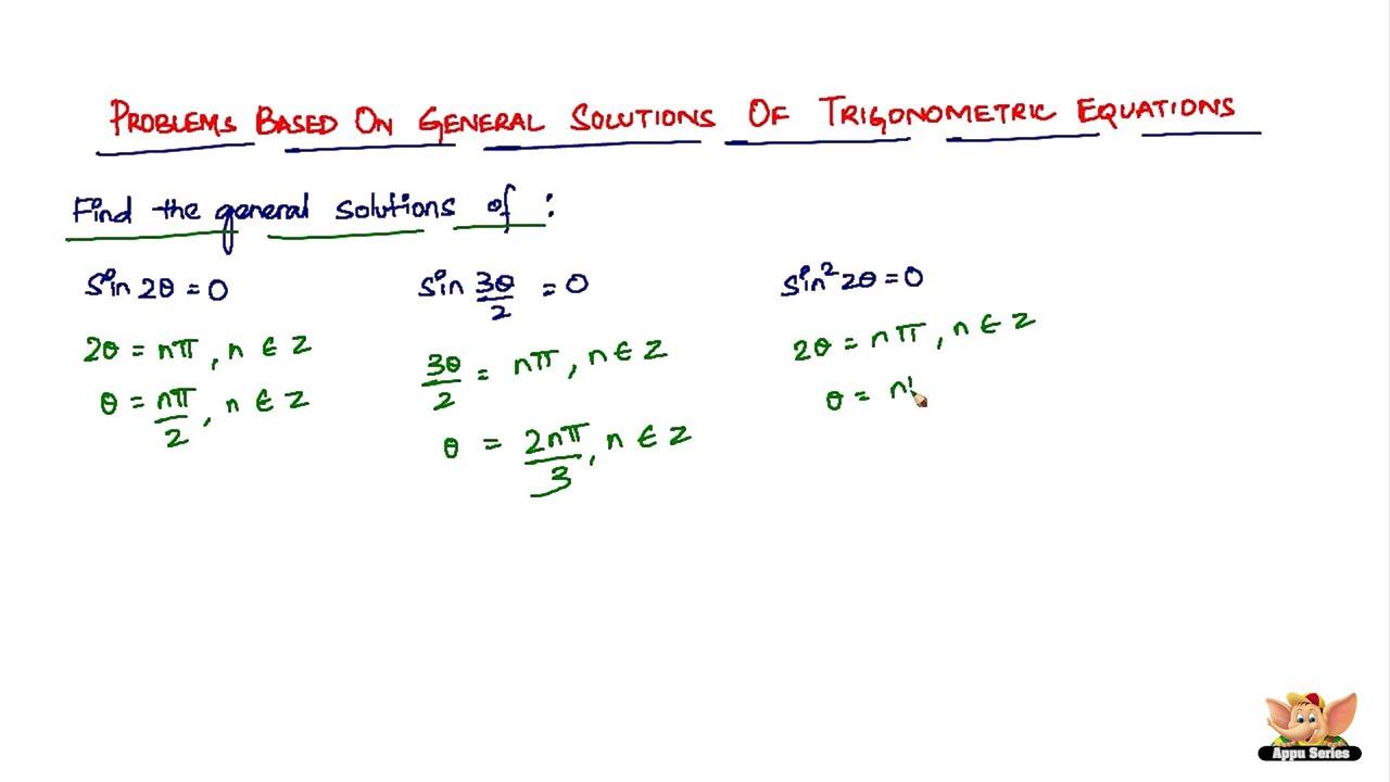 Solving Trig Equations General Solutions