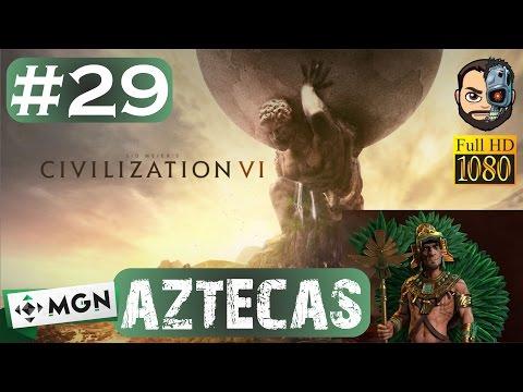 VICTORIA CULTURAL - FIN DE SERIE (AZTECAS) #29 - Civilization VI - 1080p Gameplay en ESPAÑOL