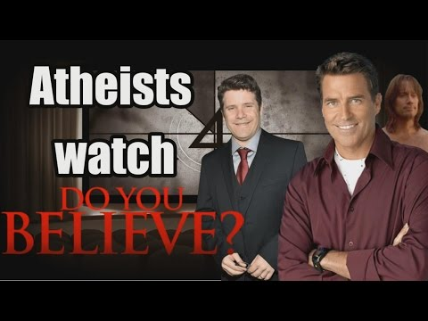 "Atheists Watch ""Do You Believe?"""